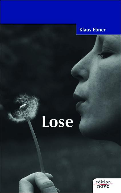 Lose, Erzählungen